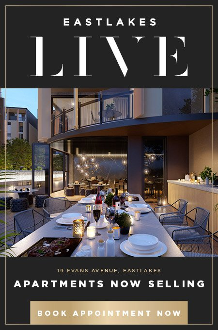 Eastlakes Live - Apartments Now Selling //  19A Evans Ave, Eastlakes // Book an Appointment Now